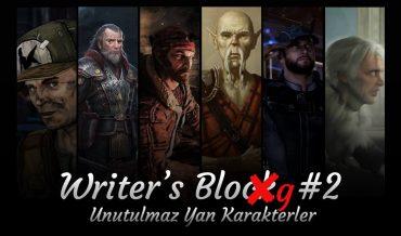WRITER'S BLOG #2 – UNUTULMAZ YAN KARAKTERLER