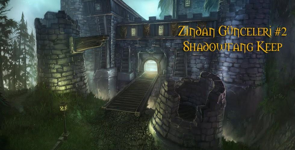 lorekeeper-zindanguncesi-shadowfangkeep-01