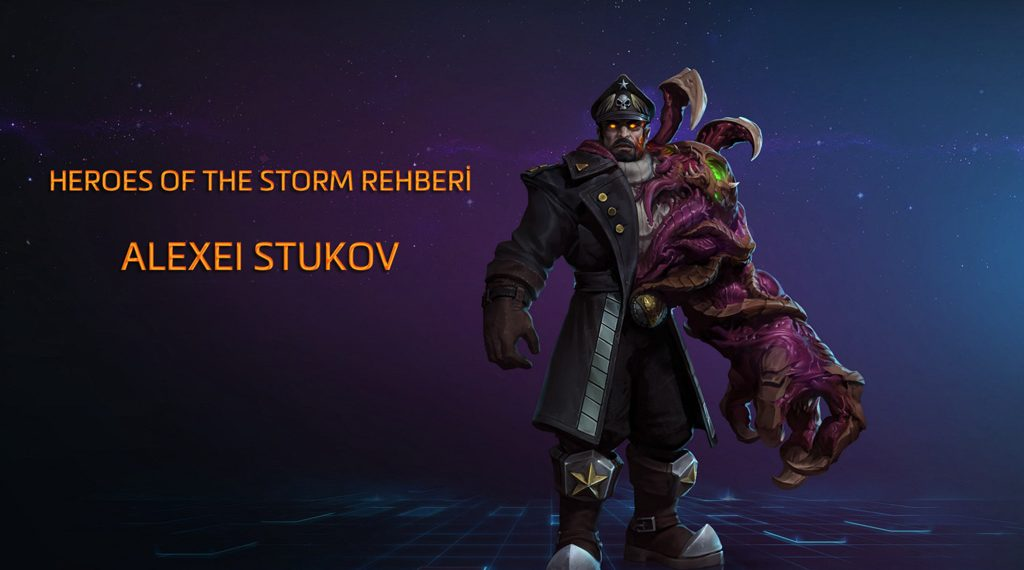 HEROES OF THE STORM REHBERİ – STUKOV