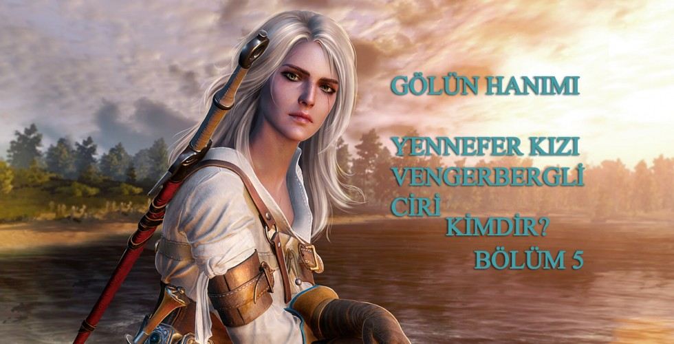 ciri of vengerberg lady of the lake
