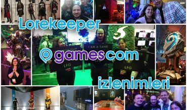 GAMESCOM 2017 İZLENİMLERİMİZ