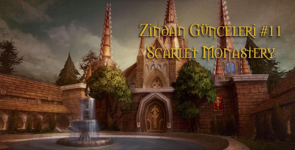 lorekeeper-zindan-gunceleri-11-scarlet-monastery