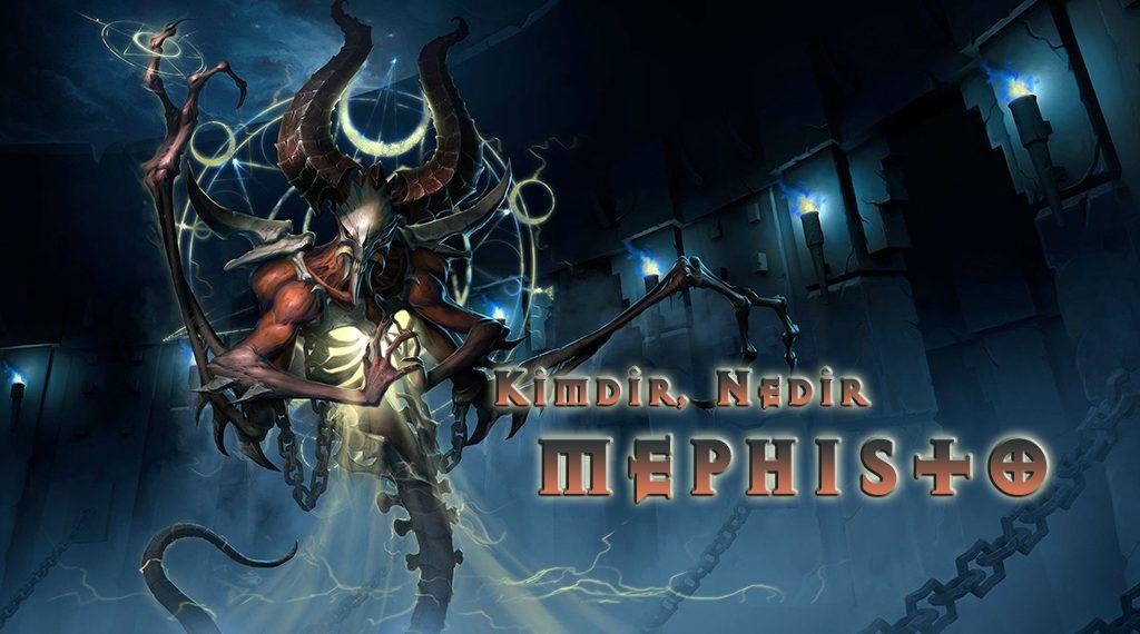 KİMDİR, NEDİR: MEPHISTO
