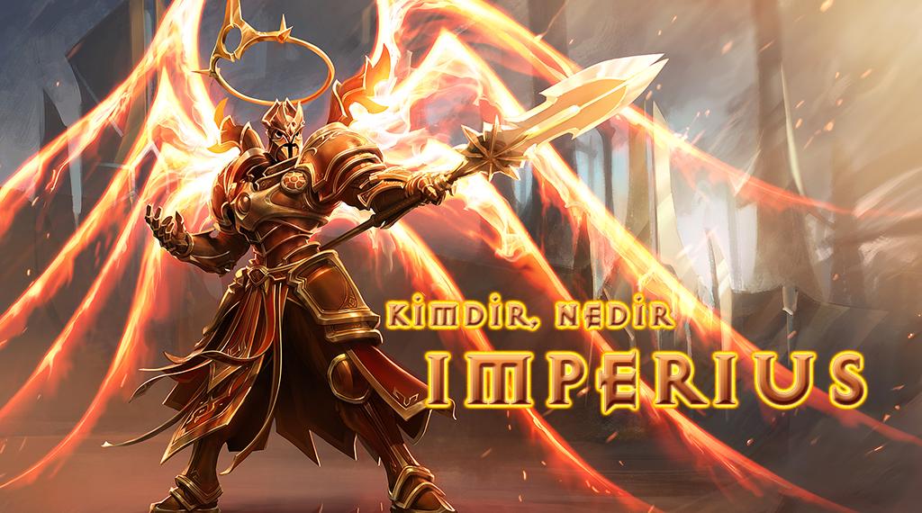 KİMDİR, NEDİR: IMPERIUS
