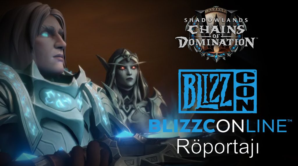 BLIZZCONLINE 2021: WORLD OF WARCRAFT RÖPORTAJI